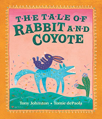 9780698116306: The Tale of Rabbit and Coyote