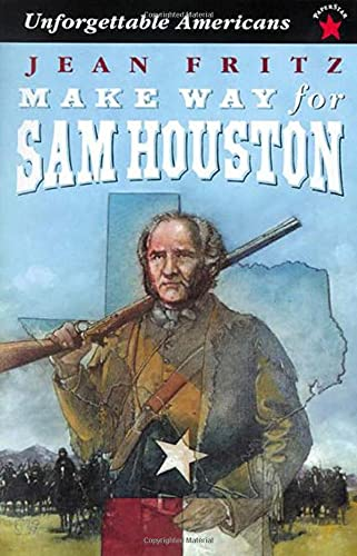 Make Way for Sam Houston (Unforgettable Americans) (0698116461) by Jean Fritz