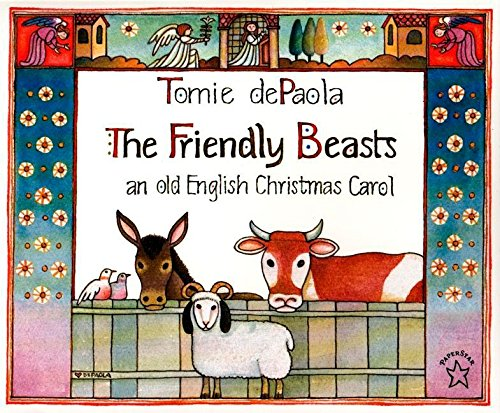 9780698116610: The Friendly Beasts: an old English Christmas Carol