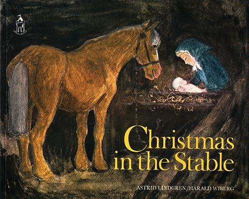 Christmas in the Stable: Lindgren, Astrid