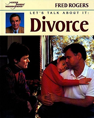 9780698116702: Let's Talk About It: Divorce (Mr. Rogers)