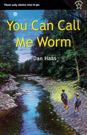 9780698117518: You Can Call Me Worm (Novel)