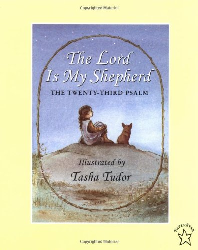 The Lord Is My Shepherd (0698117557) by Tasha Tudor