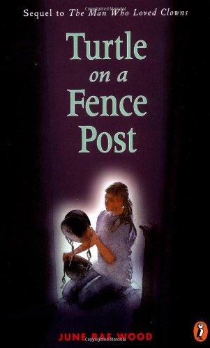 Turtle on a Fence Post: Wood, June Rae