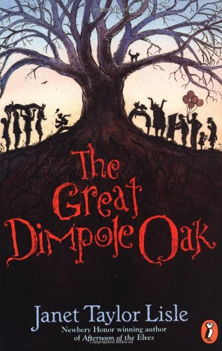 The Great Dimpole Oak: Janet Taylor Lisle