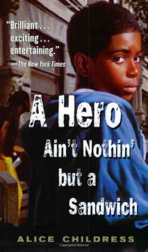 9780698118546: A Hero Ain't Nothin But a Sandwich