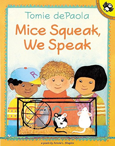Mice Squeak, We Speak (0698118731) by Arnold Shapiro