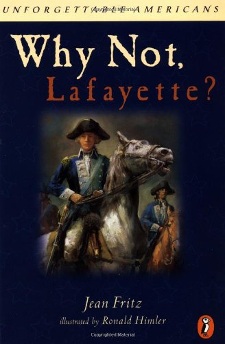 9780698118829: Why Not Lafayette? (Unforgettable Americans)