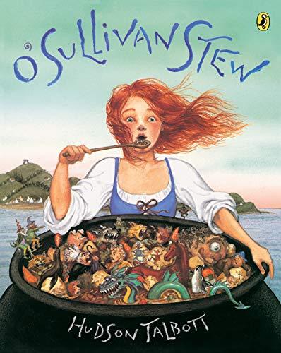 O'Sullivan Stew (Picture Puffins) (0698118898) by Hudson Talbott