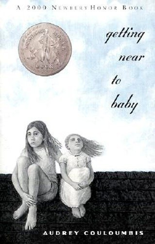 9780698118928: Getting Near to Baby (2000 Newbery Honor Book)