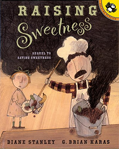 Raising Sweetness (Picture Puffin Books): Stanley, Diane