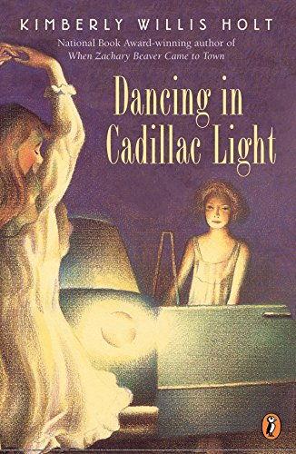 Dancing in Cadillac Light: Kimberly Willis Holt