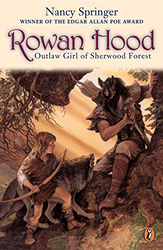 9780698119727: Rowan Hood: Outlaw Girl of Sherwood Forest (Rowan Hood (Paperback))