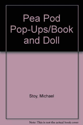Pea Pod Pop-Ups/Book and Doll: Stoy, Michael