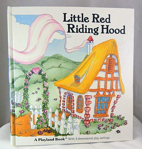 9780698120464: Little Red Riding Hood: 3-dimensional Play Settings (Playland Book)