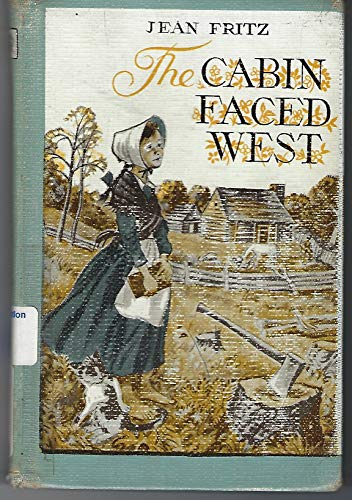 9780698200166 The Cabin Faced West Abebooks Fritz Jean 0698200160