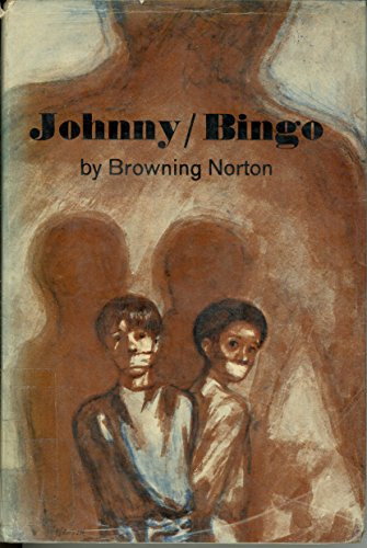 Johnny/Bingo.: Norton, Browning,