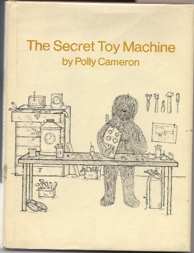 The secret toy machine (069820168X) by Polly Cameron