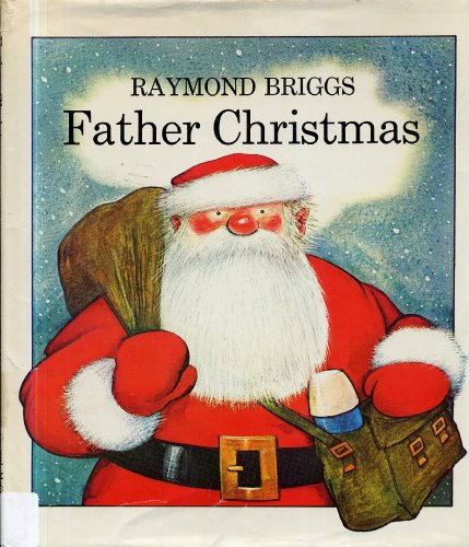 Father Christmas.: BRIGGS, Raymond.