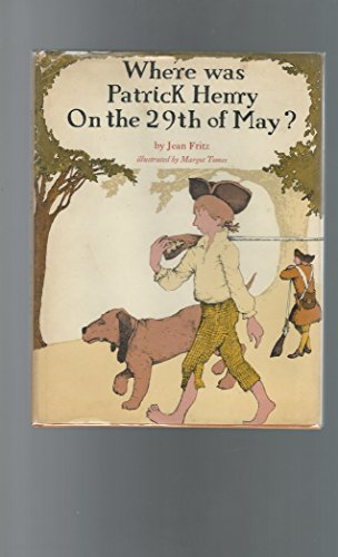 9780698203075: Where Was Patrick Henry on the 29th of May?
