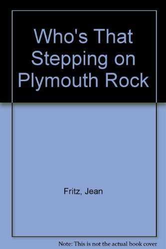9780698203259: Who's That Stepping on Plymouth Rock?