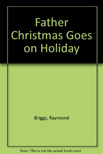 9780698203310: Father Christmas Goes on Holiday