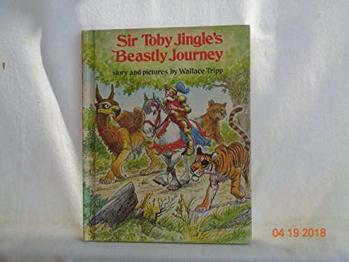 9780698203396: Sir Toby Jingle's Beastly Journey (Weekly Reader Children's Book Club)