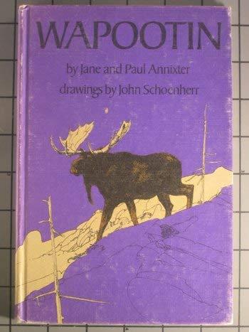 Wapootin: Jane Annixter, Paul Annixter