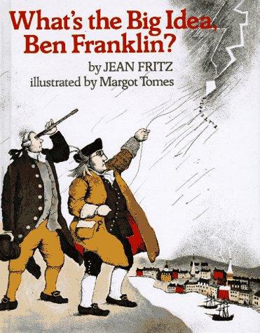 9780698203655: What's the Big Idea, Ben Franklin?