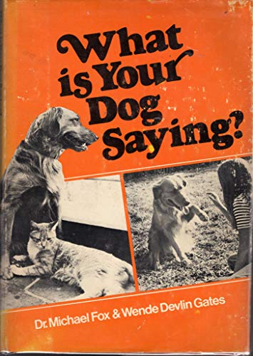 9780698203679: What is your dog saying?