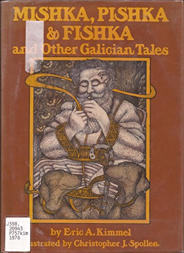 9780698203709: Mishka, Pishka, & Fishka, and other Galician tales