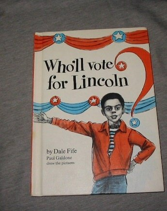 9780698204201: Who'll Vote for Lincoln?