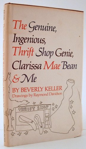 The genuine, ingenious, thrift shop genie, Clarissa: Keller, Beverly