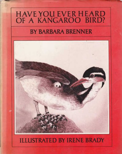 9780698204461: Have You Ever Heard of a Kangaroo Bird?: Fascinating Facts About Unusual Birds