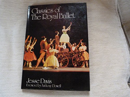9780698205024: Classics of the Royal Ballet