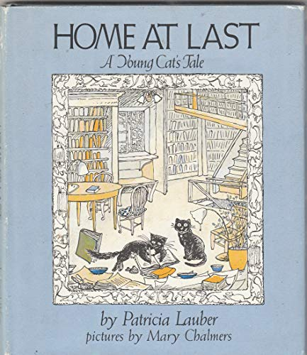 Home at Last: A Young Cat's Tale: Lauber, Patricia