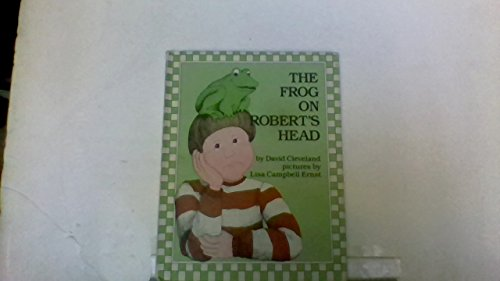 9780698205123: The Frog on Robert's Head