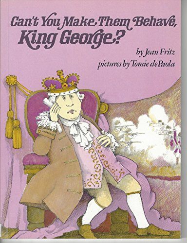 9780698205420: Can't You Make Them Behave, King George