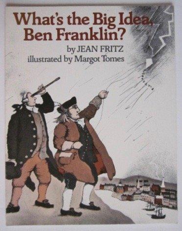 9780698205437: What's the Big Idea, Ben Franklin?