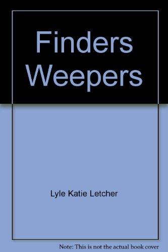 Finders Weepers: Lyle, Katie Letcher