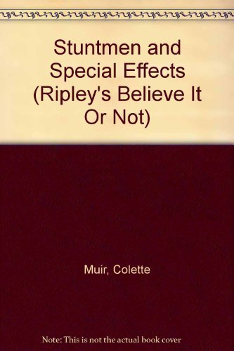 9780698205642: Stuntmen and Special Effects (Ripley's Believe It Or Not)