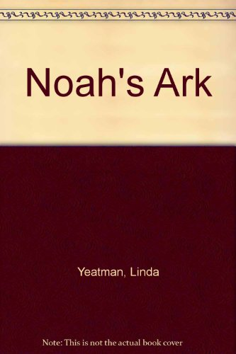 Noah's Ark (9780698205987) by Linda Yeatman