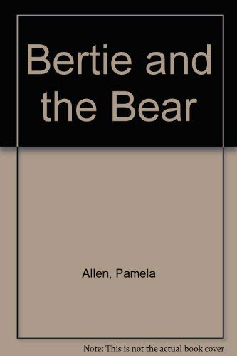 9780698206076: Bertie and the Bear