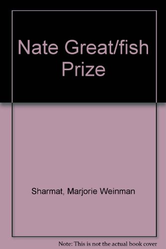 9780698206397: Nate the Great and the Fishy Prize