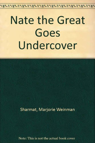 9780698206434: Nate the great goes undercover