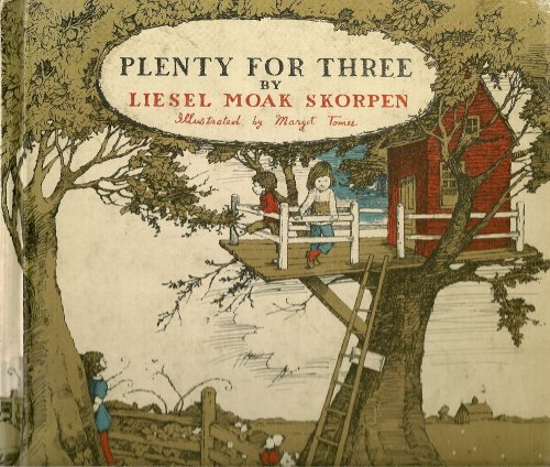Plenty for Three (0698302842) by Liesel Moak Skorpen