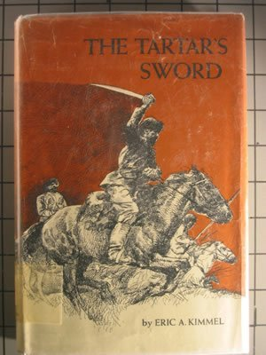 The Tartar's Sword [Story of of the Ukraine, 1623, Cossacks , Sich, Action Filled Adventure, ...
