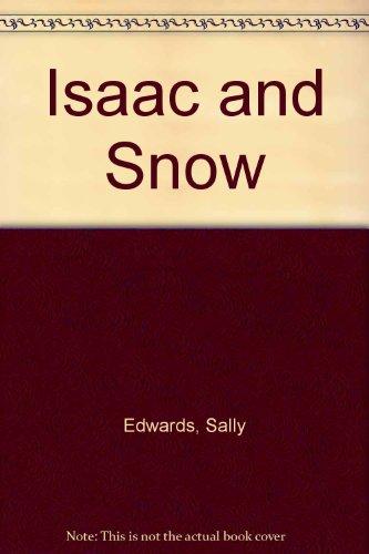 9780698304963: Isaac and Snow