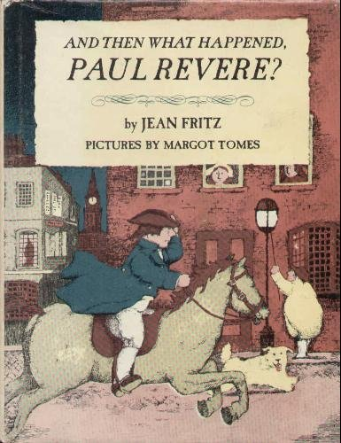 9780698305267: And then what happened, Paul Revere?