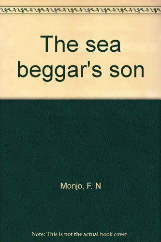 The sea beggar's son (0698305299) by Monjo, F. N